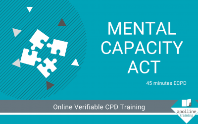 The Mental Capacity Act – A new, online, verifiable CPD course