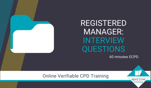 Registered Manager - Interview Questions - Online CPD Course for Dental Professionals
