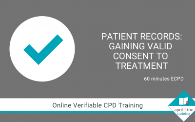 Patient Records - Gaining Valid Consent to Treatment - Online CPD Course for Dental Professionals