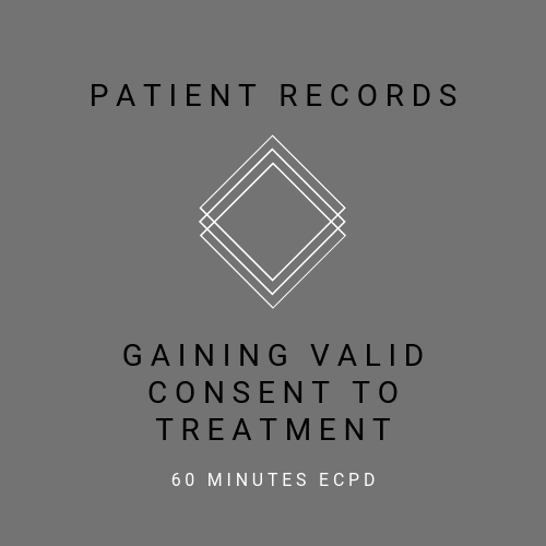 Patient-Records-Gaining-Valid-Consent-to-Treatment-Online-verifiable-CPD-course-dental