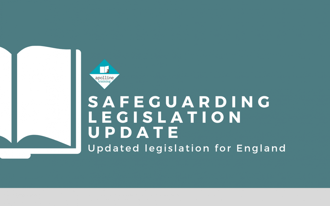Safeguarding Legislation Update – September 2019