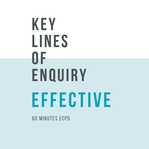Online, verifiable CPD Course for dental professionals: EFFECTIVE - Key Lines of Enquiry