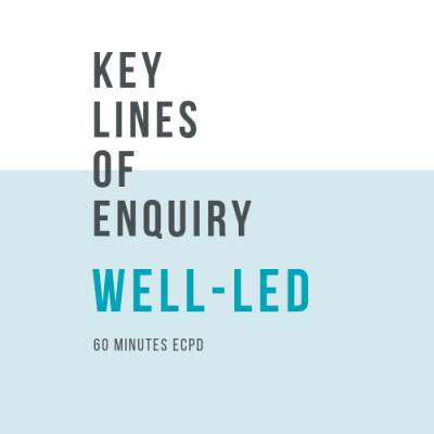 Online, verifiable CPD Course for dental professionals: WELL-LED - Key Lines of Enquiry