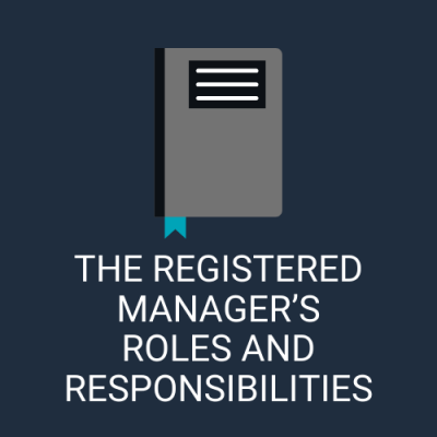 The Registered Manager's Roles and Responsibilities Online Verifiable CPD for Dental Professionals