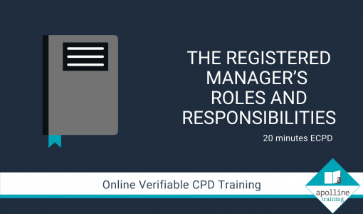 Registered Manager Roles Responsibilities Online CPD Course for Dental Professionals