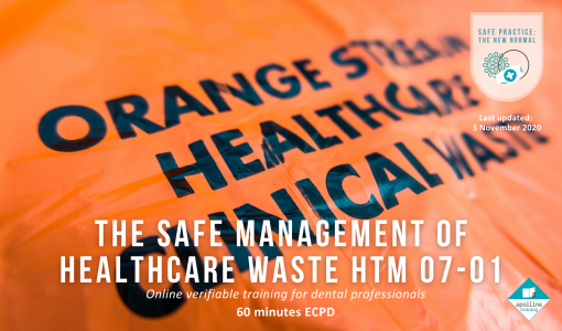 The Safe Management of Healthcare Waste HTM 07-01