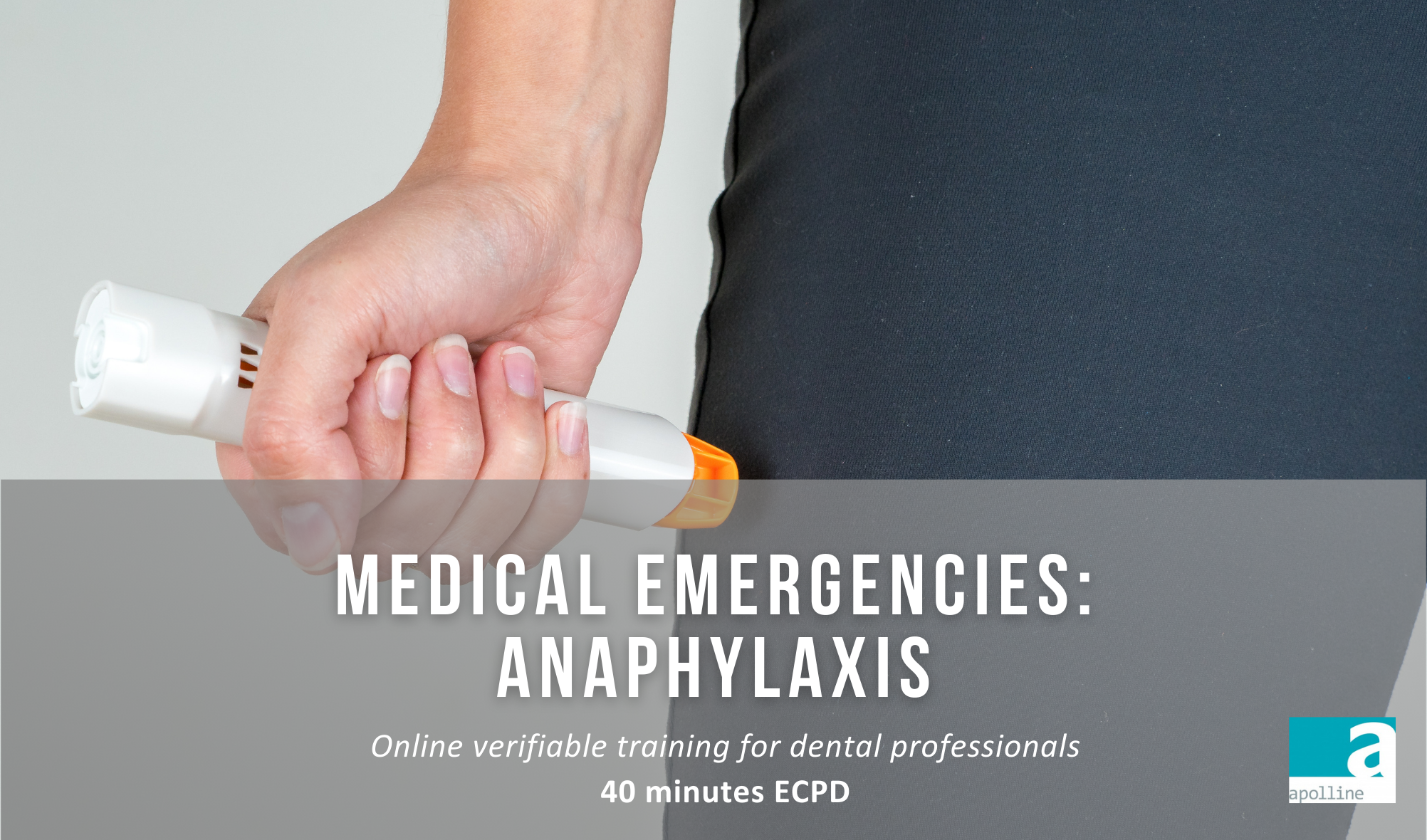 Anaphylaxis online course from Apolline Training for dental professionals
