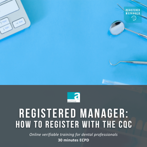 Registered Manager: How to register with the CQC course logo badge dental Apolline Training